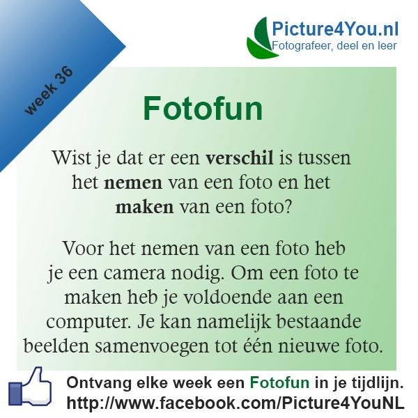 Fotografie weetjes Fotofun week 36